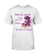 Always Be A Dragon Classic T-Shirt thumbnail