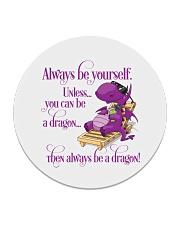 Always Be A Dragon Circle Coaster thumbnail