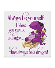 Always Be A Dragon Square Coaster thumbnail