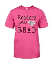 Readers Gonna Read Classic T-Shirt front