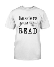 Readers Gonna Read Classic T-Shirt tile