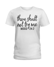 Thou Shalt Not Try Me Ladies T-Shirt front