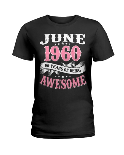 Made in June 1960 60th Years of Being Awesome