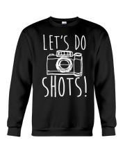 Lets Do Shots Crewneck Sweatshirt thumbnail