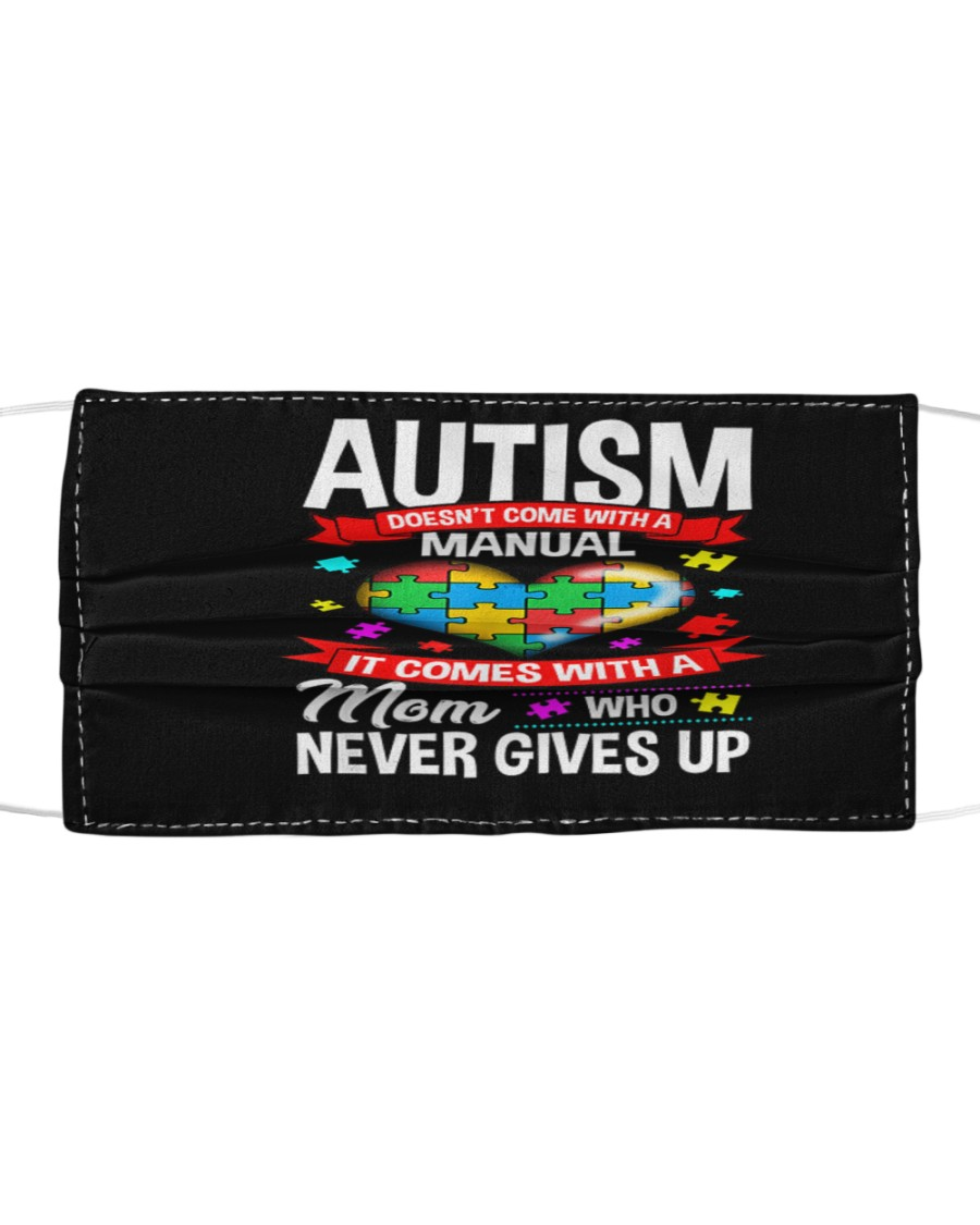 Autism Awareness-Never Give Up Cloth face mask