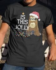 Sloth is this jolly enough Classic T-Shirt apparel-classic-tshirt-lifestyle-28