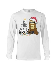 Sloth is this jolly enough Long Sleeve Tee thumbnail
