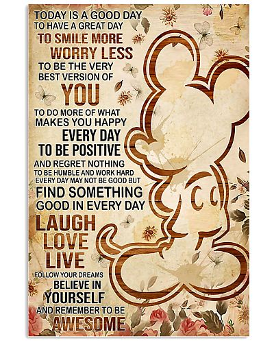 Mickey mouse today is a good day to have poster