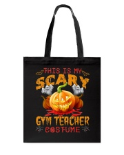 This Is My Scary Gym Teacher Costume T-shirt  Tote Bag thumbnail