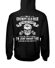 I'm a grumpy old man I'm too old Hooded Sweatshirt back