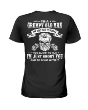 I'm a grumpy old man I'm too old Ladies T-Shirt thumbnail