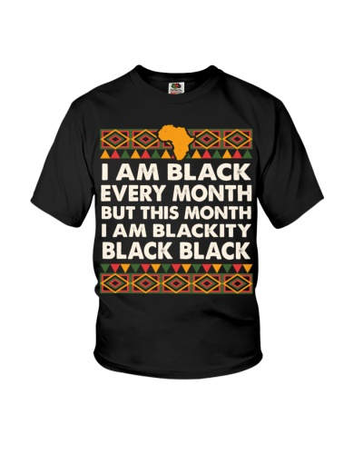 Black History Month I am Black Every Month