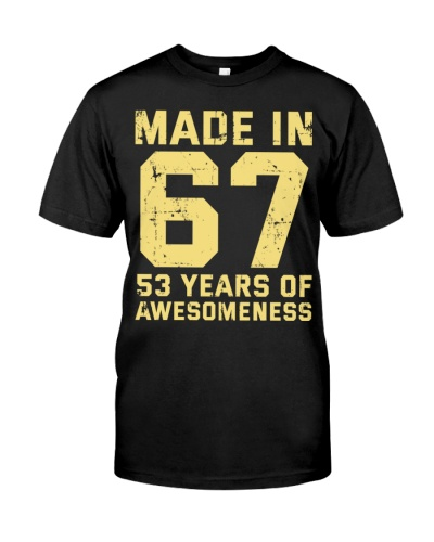 Made In 67 53 Years Of Awesomeness Gift