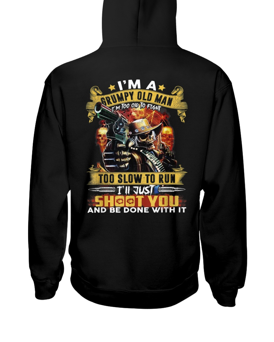 I'm A Grumpy Old Man Too Old To Fight Hooded Sweatshirt