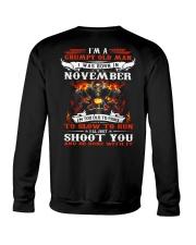 I'm a grumpy old man I was born in November Crewneck Sweatshirt thumbnail