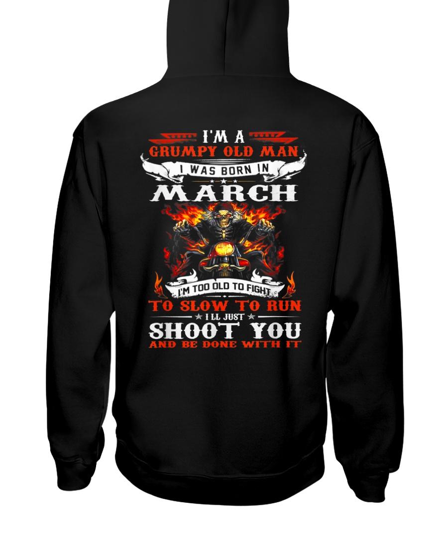 I'm a grumpy old man I was born in March Hooded Sweatshirt