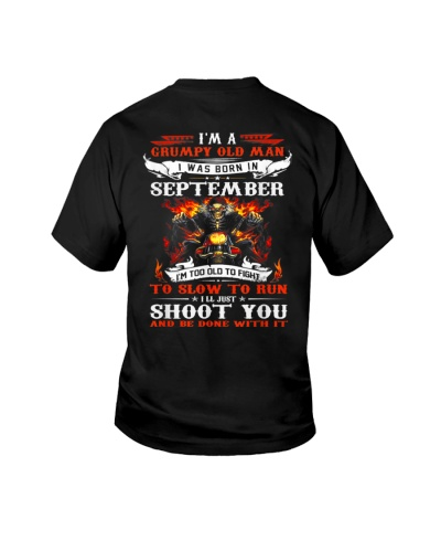 I'm a grumpy old man I was born in September