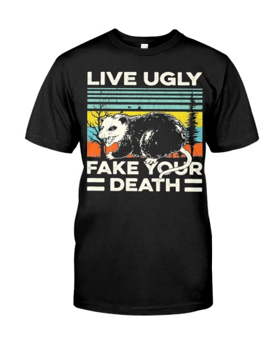 Funny Live Ugly Fake Your Death Retro Vintage