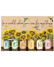 In a world where you can be anything be kind 17x11 Poster front