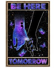 Be here tomorrow 11x17 Poster front