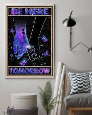 Be here tomorrow 11x17 Poster lifestyle-poster-1