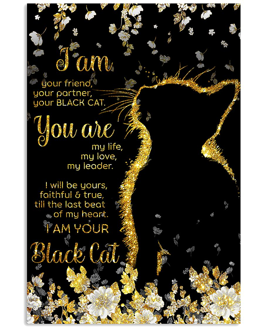 I am your friend your black cat 11x17 Poster