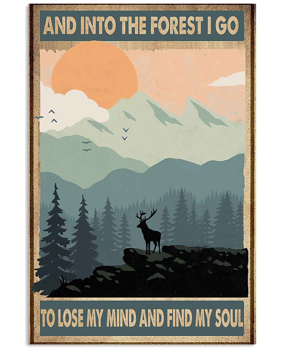 And into the forest I go 11x17 Poster