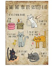 Six signs that you are secretly a cat 11x17 Poster front