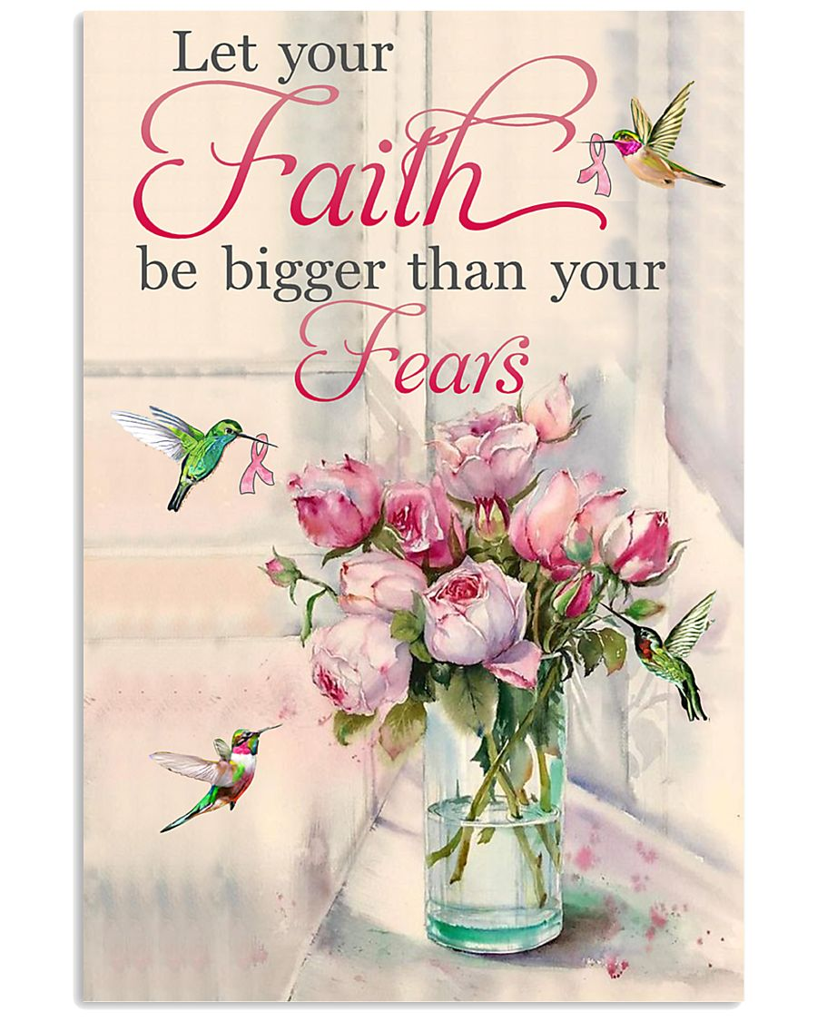 Let your faith be bigger 11x17 Poster