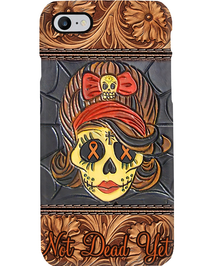 Not dead yet Phone Case