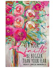 Let your faith be bigger than your fear 11x17 Poster front