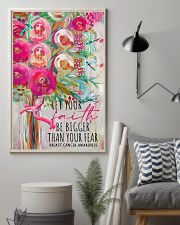 Let your faith be bigger than your fear 11x17 Poster lifestyle-poster-1