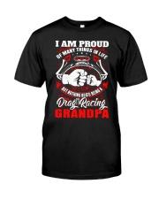 PROUD DRAG RACING GRANDPA Classic T-Shirt front