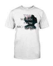 that woman from michigan shirt Classic T-Shirt thumbnail