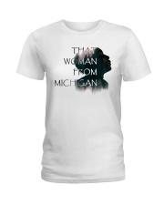 that woman from michigan shirt Ladies T-Shirt thumbnail