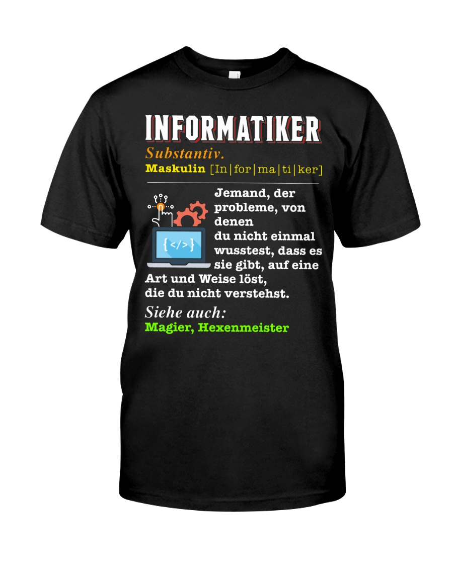 INFORMATIKER Classic T-Shirt