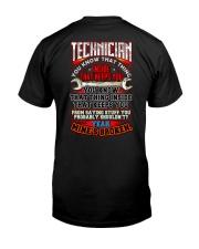 TECHNICIAN - PAST BUYERS EXCLUSIVE Classic T-Shirt back