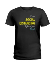 Social Distancing is Cool Ladies T-Shirt thumbnail