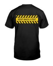 Keep Back Six Feet Classic T-Shirt back