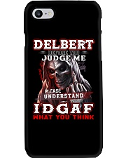 Delbert - IDGAF WHAT YOU THINK M003 Phone Case thumbnail