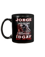 Jorge - IDGAF WHAT YOU THINK M003 Mug back