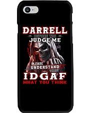 Darrell - IDGAF WHAT YOU THINK M003 Phone Case thumbnail