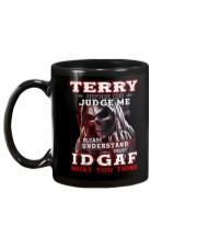 Terry - IDGAF WHAT YOU THINK  Mug back