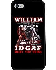 William - IDGAF WHAT YOU THINK M003 Phone Case thumbnail