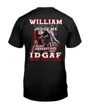 William - IDGAF WHAT YOU THINK M003 Classic T-Shirt thumbnail