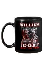 William - IDGAF WHAT YOU THINK M003 Mug back