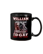 William - IDGAF WHAT YOU THINK M003 Mug front