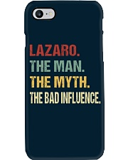 Lazaro The man The myth The bad influence Phone Case thumbnail