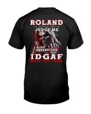 Roland - IDGAF WHAT YOU THINK M003 Classic T-Shirt thumbnail