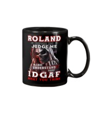 Roland - IDGAF WHAT YOU THINK M003 Mug front
